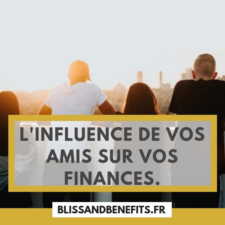 Influence des amis argent