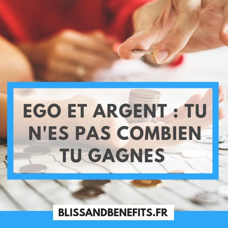 ego et argent : tu n'es pas ton salaire